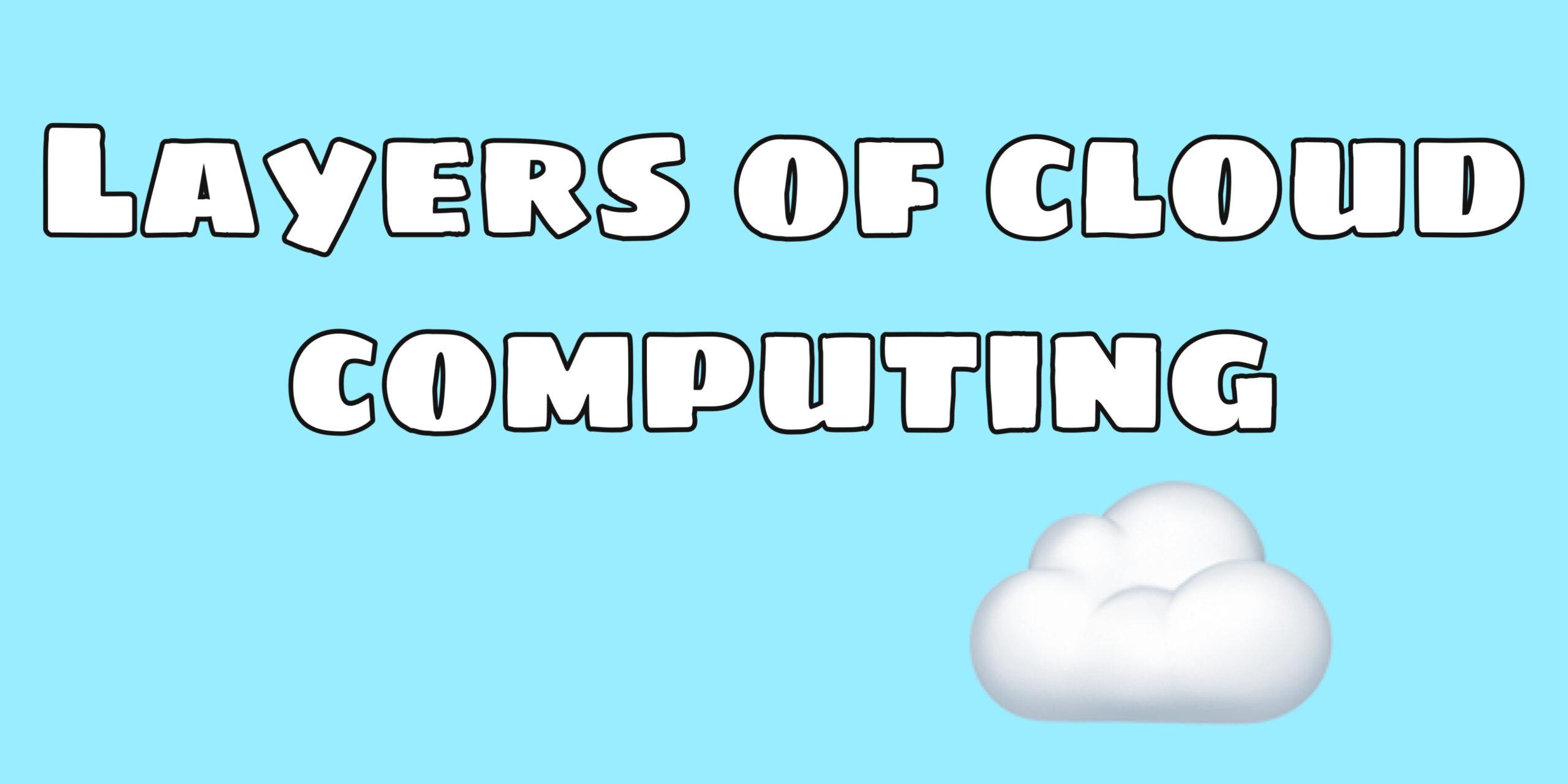 layers of cloud computing